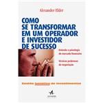Livro - Como se Transformar em um Operador e Investidor de Sucesso