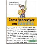 Livro - Como Sobreviver em Família