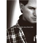Livro - Como Steve Jobs Virou Steve Jobs