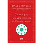 Livro - Como Ter uma Vida Mais Rica e Influenciar Pessoas