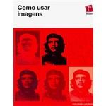 Livro - Como Usar Imagens