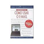 Livro - Como Usar o E-Mail