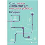 Livro - Como Vencer a Maratona dos Concursos Públicos