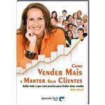 Livro Como Vender Mais e Manter Seus Clientes