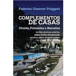 Livro - Complementos de Casas, Chalés, Palacetes e Mansões