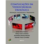 Livro - Complicações em Videocirurgia Urológica - Prevenção, Diagnóstico e Tratamento