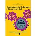 Livro - Comportamento de Compra e Consumo em B2B - Coleção Marketing em Tempos Modernos