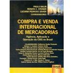 Livro - Compra e Venda Internacional de Mercadorias: Vigência, Aplicação e Operação da CISG no Brasil