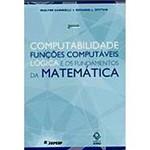 Livro - Computabilidade, Funções Computáveis, Lógica e os Fundamentos da Matemática