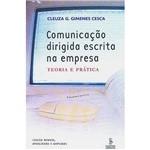 Livro - Comunicação Dirigida Escrita na Empresa - Teoria e Prática