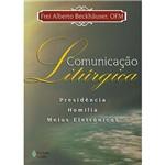 Livro - Comunicação Litúrgica: Presidência, Homilia e Meios Eletrônicos