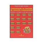 Livro - Comunicação no Mercado de Consumo Transnacional