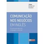 Livro - Comunicação Nos Negócios em Inglês - um Guia para Lidar com a Linguagem Comercial - Desktop Guides
