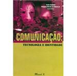 Livro - Comunicação: Tecnologia e Identidade