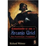 Livro - Comunicando-Se com o Arcanjo Uriel: para Transformação e Tranquilidade