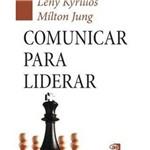 Livro - Comunicar para Liderar