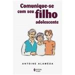 Livro - Comunique-se com Seu Filho Adolescente