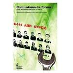 Livro - Comunismo da Forma - Bilingue Português/Inglês