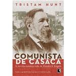 Livro - Comunista de Casaca - a Vida Revolucionária de Friedrich Engels