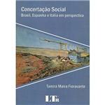 Livro - Concertação Social: Brasil, Espanha e Itália em Perspectiva