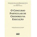 Livro - Concurso Particular de Credores na Execução, o