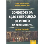 Livro - Condições da Ação e Resolução de Mérito no Processo Civil: Análise Sistêmica