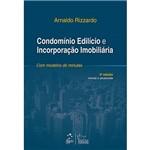 Livro - Condomínio Edilício e Incorporação Imobiliária: com Modelos de Minutas