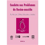 Livro - Conduta Nos Problemas do Recém-Nascido: