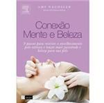 Livro - Conexão Mente e Beleza