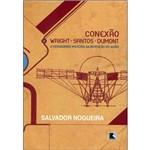 Livro - Conexão; Wright Santos Dumont