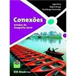 Livro - Conexões - Estudos de Geografia Geral - Volume Único