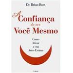 Livro - Confiança de Ser Você Mesmo, a