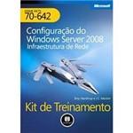 Livro - Configuração do Windows Server 2008 - Infraestrutura de Rede - Kit de Treinamento MCTS