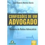 Livro - Confissões de um Advogado: Vivência da Rotina Advocatícia