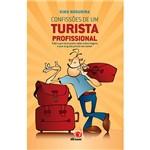 Livro - Confissões de um Turista Profissional