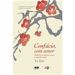 Livro - Confúcio, com Amor