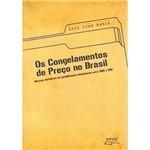 Livro - Congelamentos de Preços no Brasil, os