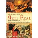 Livro - Conhecendo a Arte Real: a Maçonaria e Suas Influências Históricas e Filosóficas
