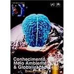 Livro - Conhecimento, Meio Ambiente e Globalização