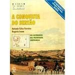 Livro - Conquista do Sertão, A: os Extremos da Fronteira