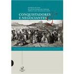 Livro - Conquistadores e Negociantes