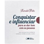 Livro - Conquistar e Influenciar para se Dar Bem com as Pessoas