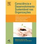 Livro - Consciência e Desenvolvimento Sustentável Nas Organizações