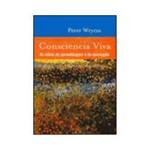 Livro - Consciência Viva - as Raízes da Aprendizagem e da Percepção