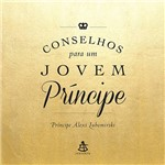 Livro - Conselhos para um Jovem Príncipe