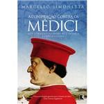 Livro - Conspiração Contra os Médici, a