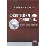 Livro - Constitucionalismo Cosmopolita: um Novo Nomos Jurídico?