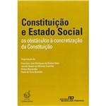 Livro - Constituição e Estado Social: os Obstáculos à Concretização da Constituição