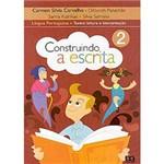 Livro - Construindo a Escrita - Textos - Leitura e Interpretação - 2ª Série - 1º Grau