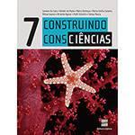 Livro - Construindo Consciências: 7º Ano / 6ª Série - Ensino Fundamental